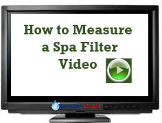 Spa filter video on how to measure a hot tub filter.